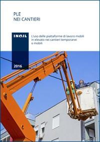 Pubblicazione INAIL: Piattaforme Elevabili nei cantieri