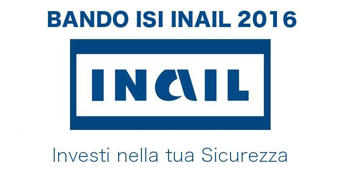 Bando ISI INAIL 2016: contributi per interventi in materia di sicurezza e salute sul lavoro