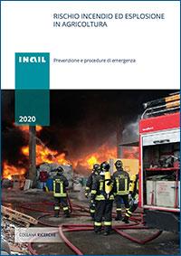 Inail Rischio incendio ed esplosione in agricoltura