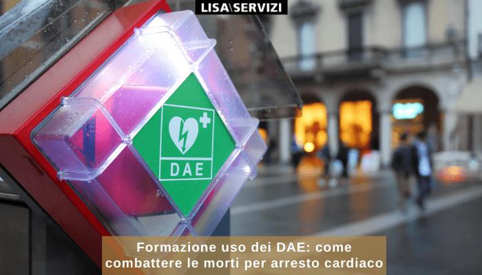 Formazione uso dei DAE:comecombattere le morti per arresto cardiaco