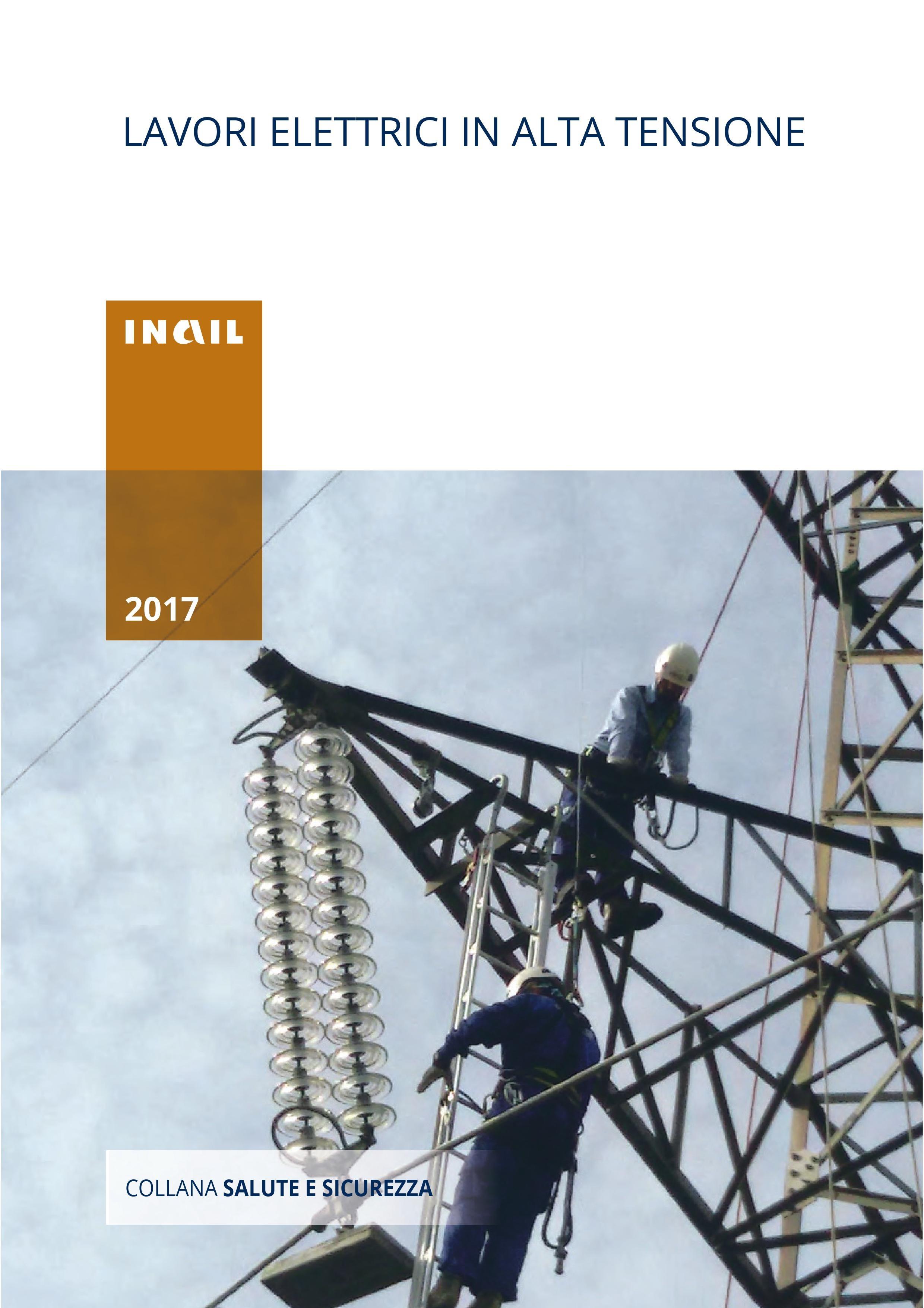 Inail: la sicurezza nei lavori elettrici in alta tensione