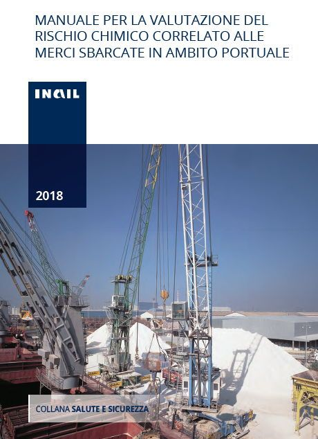 Inail: il rischio chimico relativo alle merci sbarcate in ambito portuale