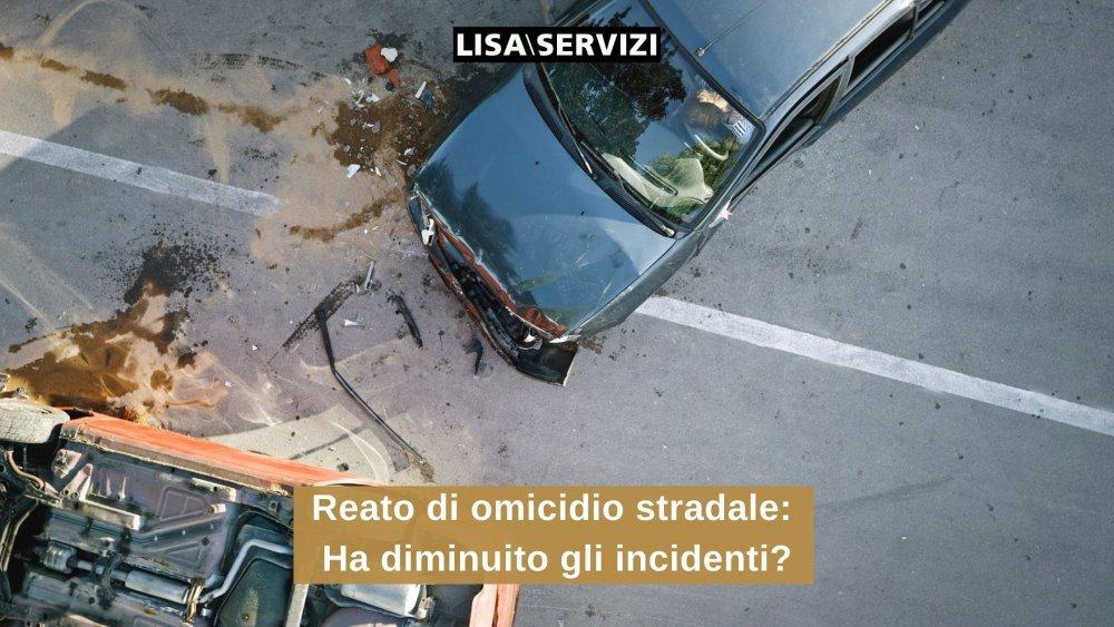 Reato di omicidio stradale: ha diminuito gli incidenti?