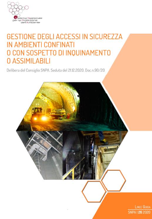 """Linee guida SNPA - """"Gestione degli accessi in sicurezza in ambienti confinati o con sospetto di inquinamento o assimilabili"""""""