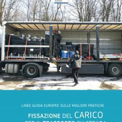 Fissazione del carico per il trasporto su strada: linee guida Europee