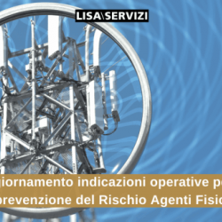 Novità delle indicazioni per prevenzione Rischio Agenti Fisici