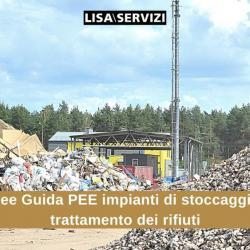 Linee guida per la redazione del PEE di impianti di stoccaggio e trattamento dei rifiuti