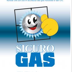 Manuale SICURO GAS per un utilizzo sicuro del gas domestico